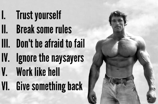 Arnold Schwarzenegger - 6 Rules To Success