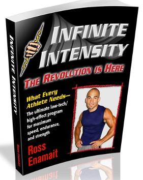 Infinite Intensity - By Ross Enamait