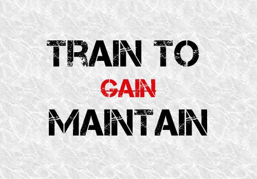 Train To Maintain